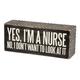 Primitives By Kathy Box Sign - I'm A Nurse