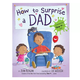 Penguin Randomhouse How To Surprise A Dad