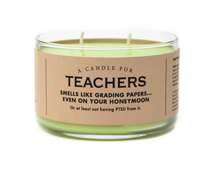 Whiskey River Soap Co Candle Teachers