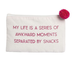 Ever Ellis Canvas Cosmetic Bag - Awkward Moments