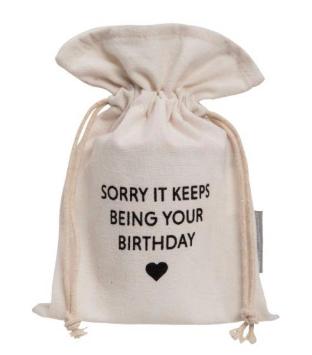 Ever Ellis Canvas Bag Sorry Birthday
