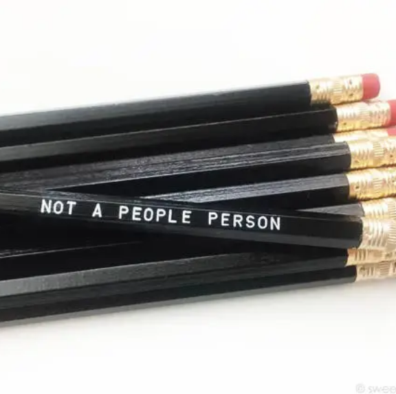 Sweet Perversion Not A People Person Pencil