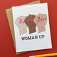 Wild Card Creations Woman Up Card