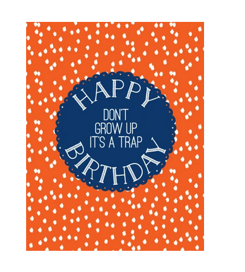 Ann Page Don't Grow Up Birthday Card