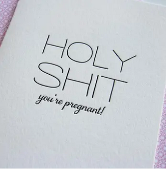 Steel Petal Press Holy Shit You're Pregnant Card
