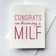 Steel Petal Press MILF Congratulations Card