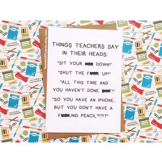 Honest AF Cards Things Teachers Say Card