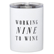 Creative Brands 12 oz Tumbler - Nine To Wine