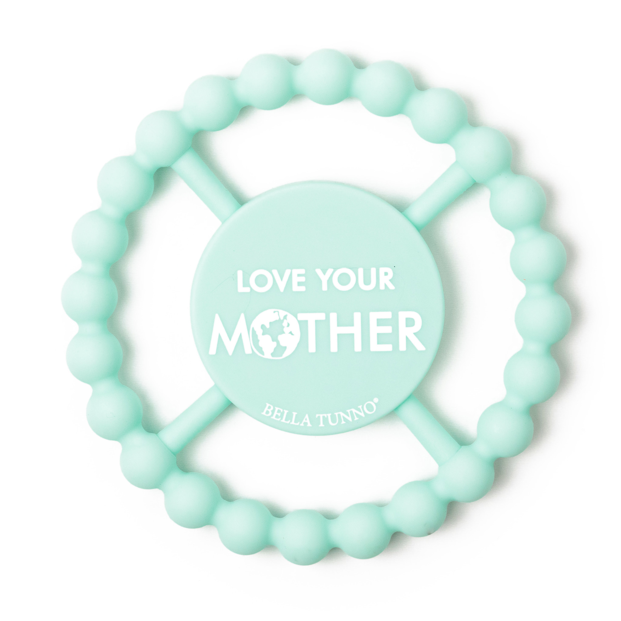 Bella Tunno Teether - Love Your Mother