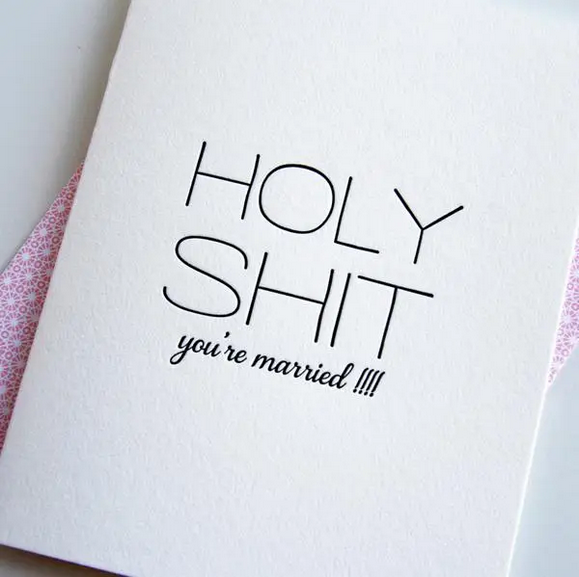 Steel Petal Press Holy Shit You're Married Card