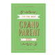 Hachette For the Best Grandparents Ever