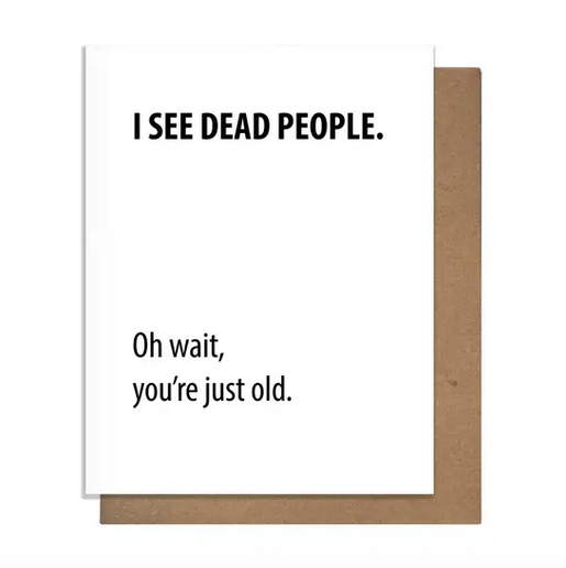 Pretty Alright Goods Dead People Birthday Card