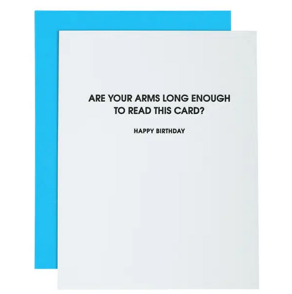 Chez Gagne Arm Long Enough Birthday Card