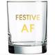 Chez Gagne Festive AF Rocks Glass