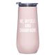 Creative Brands 12 oz Champagne Tumbler - Me, Myself & Champagne