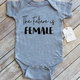 Paper Cow Clothing Future is Female Baby Bodysuit Gray
