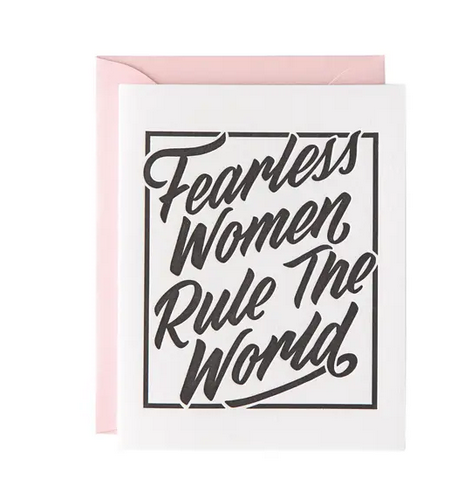 Paper Ephipanies Fearless Woman Rule the World Card