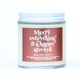 Ginger June Candle Co Merry Everything & Happy Always Candle