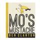 Penguin Randomhouse Mo's Mustache Board Book