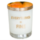 Chez Gagne Everything is Fine Candle on the Rocks