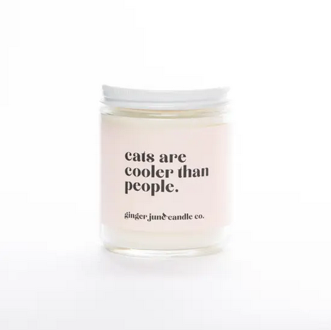 Ginger June Candle Co Cats Are Coller Than People Candle