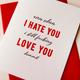 Steel Petal Press Hate You, Love You Card