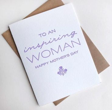 Steel Petal Press Inspiring Woman Mother's Day Card