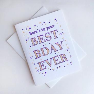 Steel Petal Press Best BDay Ever Birthday Card