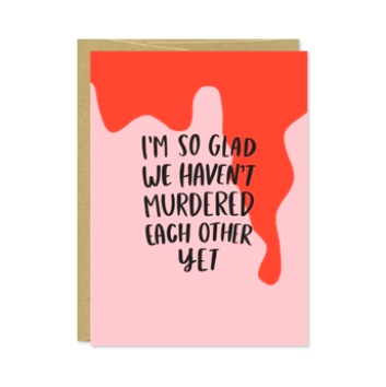 Row House 14 Murdered Each Other Valentine's Day Card