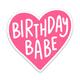 Brittany Paige Birthday Babe Heart Sticker