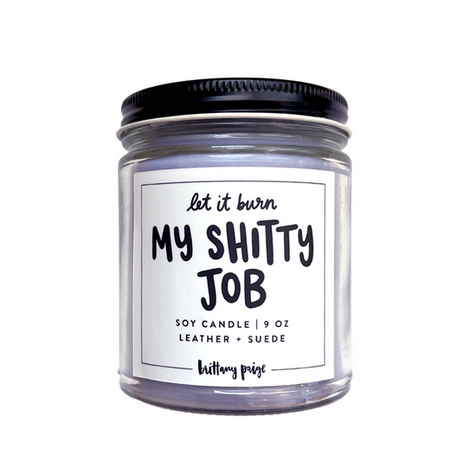 Brittany Paige Let It Burn: My Shitty Job Candle