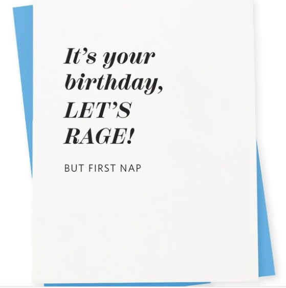 417 Press It's Your Birthday, Let's Rage Card