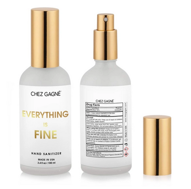 Chez Gagne Everything is Fine Hand Sanitizer