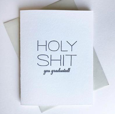 Steel Petal Press Holy Shit You Graduated Card