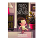 Hachette Fred Gets Dressed