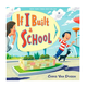 Penguin Randomhouse If I Built A School