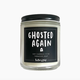 Brittany Paige Ghosted Again Candle