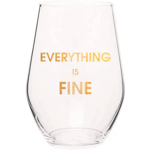 Chez Gagne Everything is Fine Wine Glass
