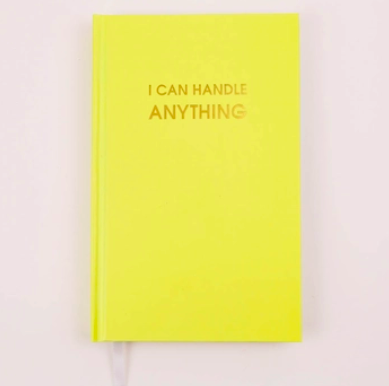 Chez Gagne I Can Handle Anything Journal