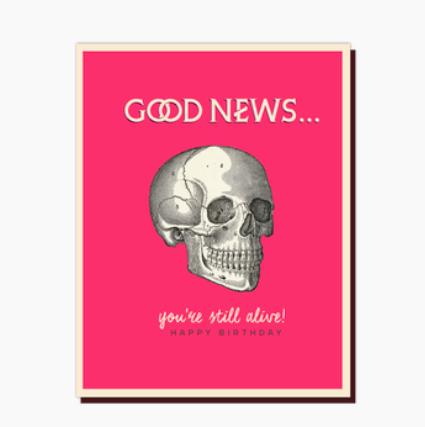 OffensiveDelightful Good News Birthday Card