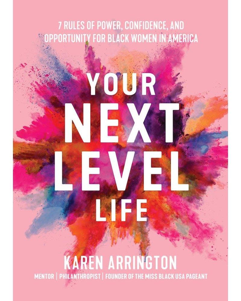 Karen Arrington Your Next Level Life