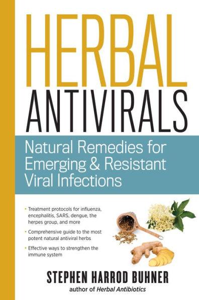 Herbal Antivirals (Stephen Buhner)
