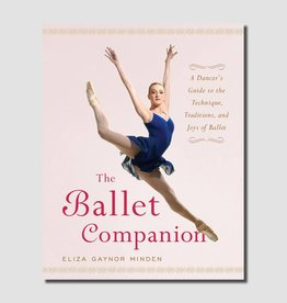 Gaynor Minden The Ballet Companion Book