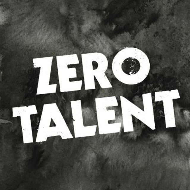 The Zero Talent Club ... are you in it?