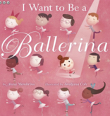 I Want to be a Ballerina Story Book