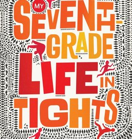 My Seventh Grade Life in Tights Book