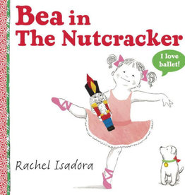 Bea in the Nutcracker Hardcover Book