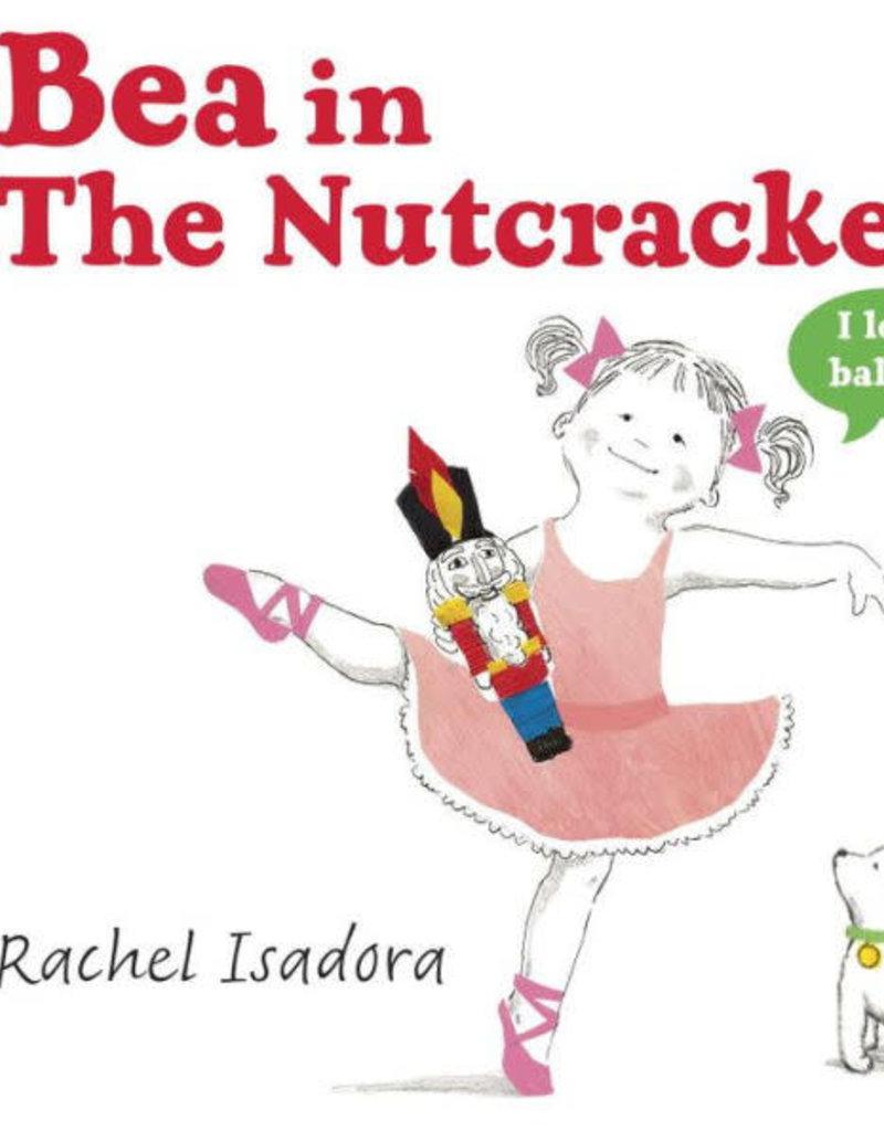 Bea in the Nutcracker Hardcover Book