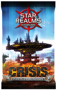 Star Realms Expansion: Crisis Fleets & Fortresses