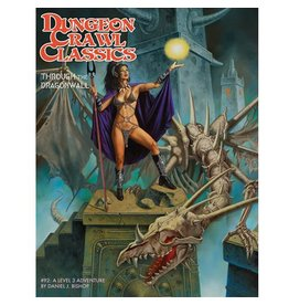 Goodman Games Dungeon Crawl Classics 92: Through the Dragonwall